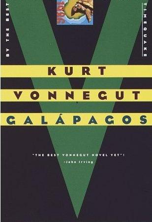 a literary analysis of galapagos by kurt vonnegut The big trouble, in kurt vonnegut's view, is our big brainsour brains are much too large, vonnegut said we are much too busy our brains have proved to be terribly destructivebig brains.