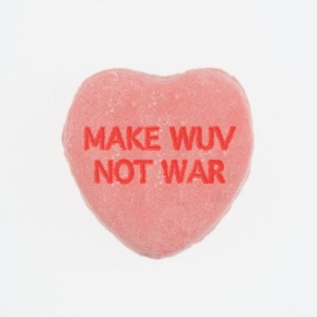 Make Wuv Not War
