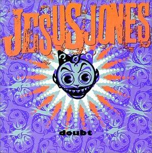Jesus_Jones_doubt